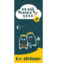 Blanc-Manger Coco 2 - Le Déluge