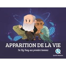 Apparition de la Vie: Du Big Bang aux premiers hommes