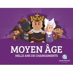 Moyen Âge: Mille ans de changements