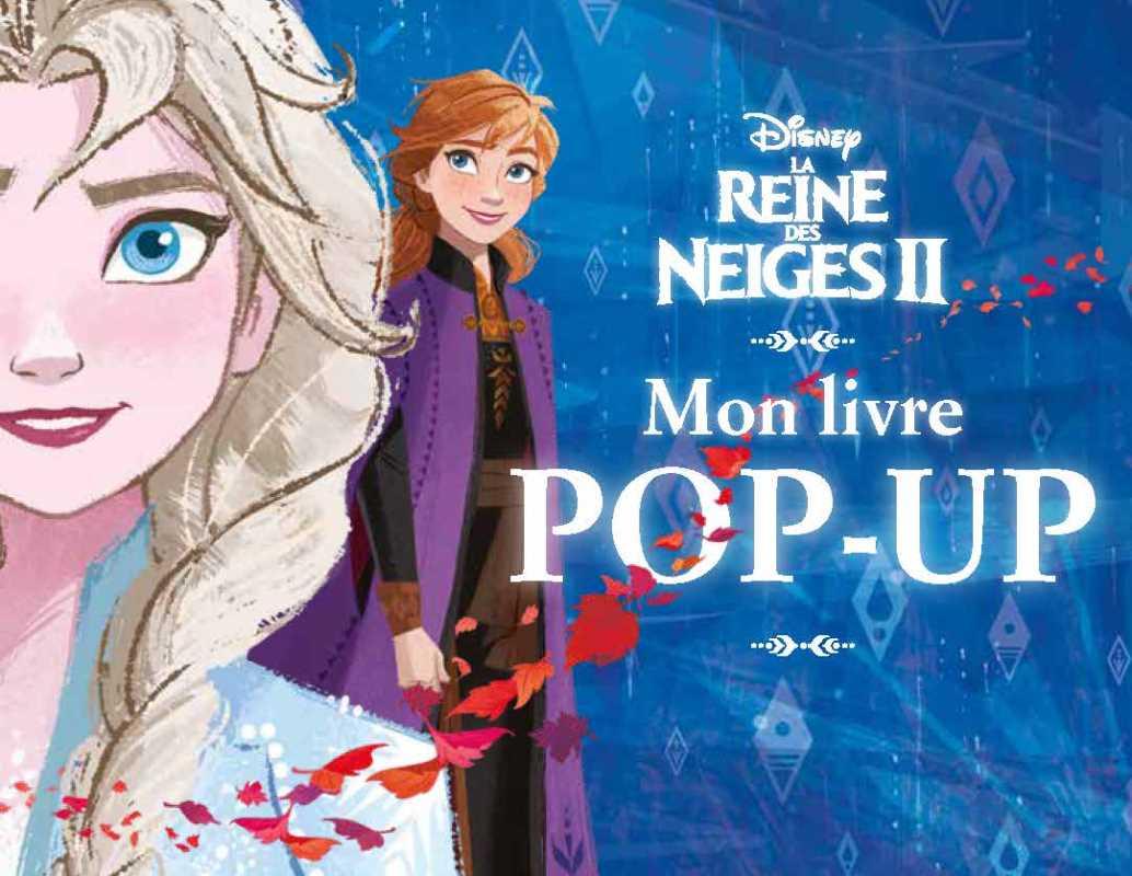 Mon livre Pop-up La Reine des Neiges 2