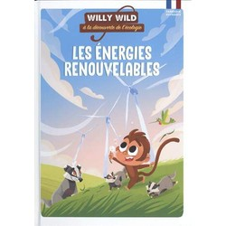 Willy Wild - Les énergies renouvelables